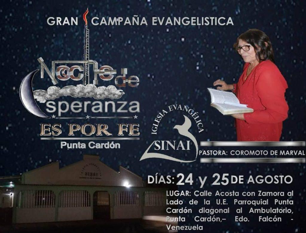 """Este sábado y domingo 24 y 25 de agosto a las 6:30PM se llevará a cabo la gran campaña evangelística denominada """"Una Noche de Esperanza"""","""