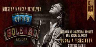"""""""Circo Soledad en Vivo"""" de Ricardo Arjona llega a Cinex en exclusiva"""